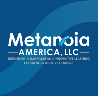 Logo with Tagline: Metanoia America LLC - Delivering Memorable and Innovative Learning Experiences to Drive Change